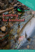 SNAP T PICTURES, Searching for Steelhead